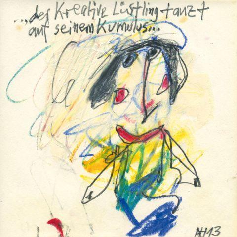 ..der kreative Lüstling tanzt auf seinem Kumulus... A13-48